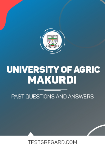 Federal University of Agriculture, Makurdi Post UTME Past Questions and Answers