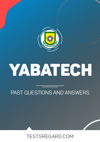 YABATECH Post UTME Past Questions and Answers Download PDF