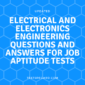 Electrical and Electronics Engineering Questions and Answers For job Aptitude Tests