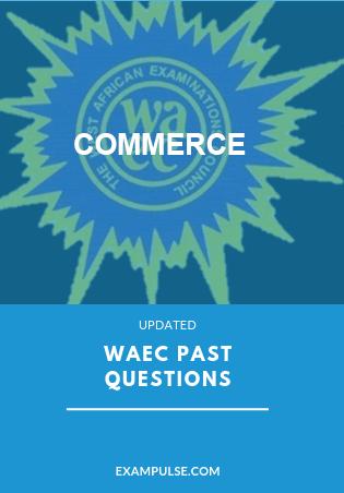 waec past questions commerce exampulse