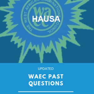 WAEC past questions hausa exampulse