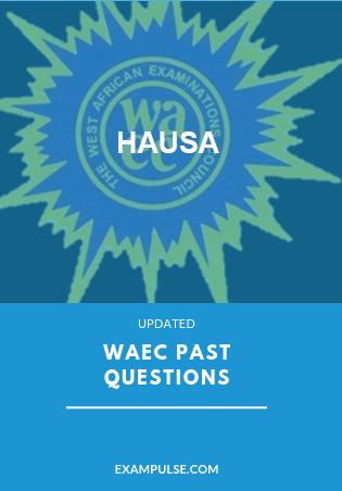 WAEC past questions hausa exampulse