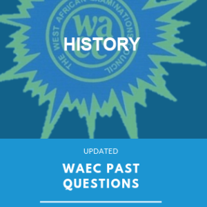 WAEC past questions history exampulse