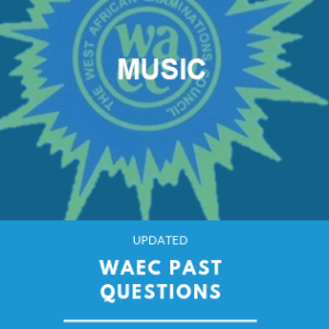 WAEC past questions music exampulse