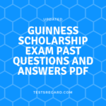 Guinness Scholarship Exam Past Questions and Answers PDF